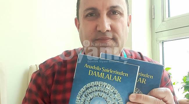 Karamanlı üç Şairin Şiirleri Anadolu Şairlerinden Damlalar Kitabına Girdi
