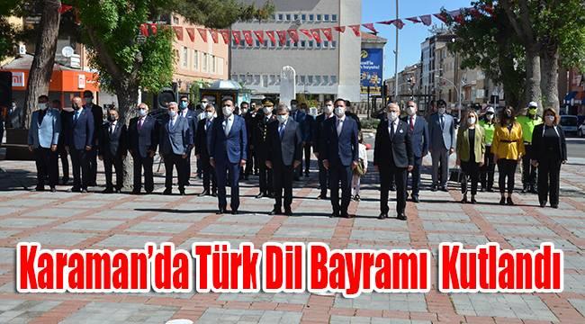 Karaman'da Türk Dil Bayramı Kutlandı