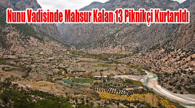 Karaman'da nunu vadisinde mahsur kalan 13 piknikçi kurtarıldı