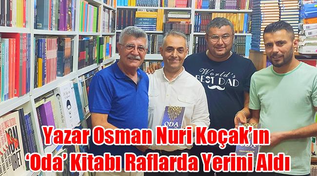 Yazar Osman Nuri Koçak'ın 'oda' kitabı raflarda yerini aldı
