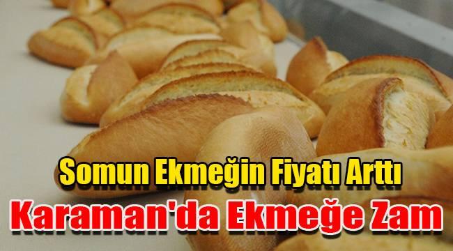 Karaman'da ekmeğe zam, 200 gram ekmek 1.75 oldu
