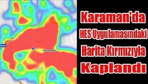 Karaman'da HES uygulamasındaki harita kırmızıyla kaplandı