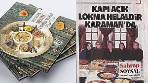 Soysal Rıza Duru'nun çıkarmış olduğu 'Gelenekten Aşeneye Karaman Mutfağı' kitabını köşesine taşıdı