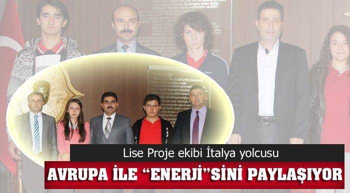 """AVRUPA İLE """"ENERJİ""""SİNİ PAYLAŞIYOR"""