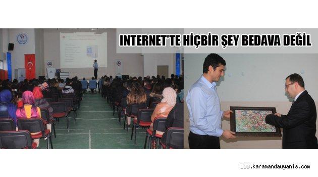 INTERNET'TE HİÇBİR ŞEY BEDAVA DEĞİL
