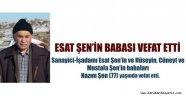 ESAT ŞEN'İN BABASI VEFAT ETTİ