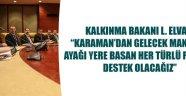 BAKAN'A HEMŞEHRİ ZİYARETLERİ..