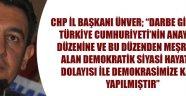 CHP İL BAŞKANI İ.ATAKAN ÜNVER