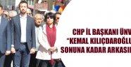 CHP İL BAŞKANI ÜNVER..