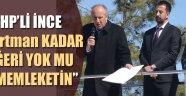 CHP'Lİ İNCE KARAMAN'DA HALKA SESLENDİ