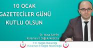 DR. ŞAHİN'DEN KUTLAMA