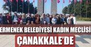 KADIN MECLİSİ ÇANAKKALE'DE