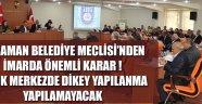 KARAMAN BELEDİYE MECLİSİ...
