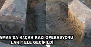 KARAMAN'DA KAÇAK KAZI OPERASYONU, LAHİT ELE GEÇİRİLDİ