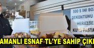 KARAMANLI ESNAF TL'YE SAHİP ÇIKIYOR