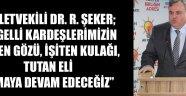 MİLLETVEKİLİ RECEP ŞEKER..