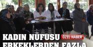 KARAMAN'DA KADIN NÜFUSU ERKEKLERDEN FAZLA...