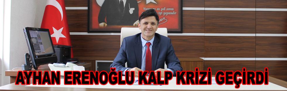 Ayhan Erenoğlu Kalp Krizi Geçirdi