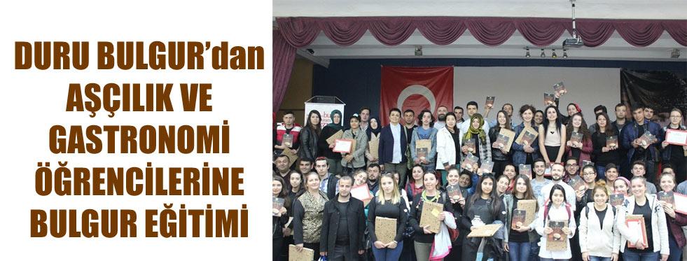 DURU BULGUR EĞTİİMLERİ..