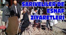 SARIVELİLER'DE ESNAF ZİYARETLERİ